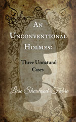 An Unconventional Holmes -- Liese Sherwood Fabre