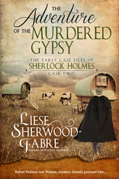 The Adventure of the Murdered Gypsy -- Liease Sherwood Fabre